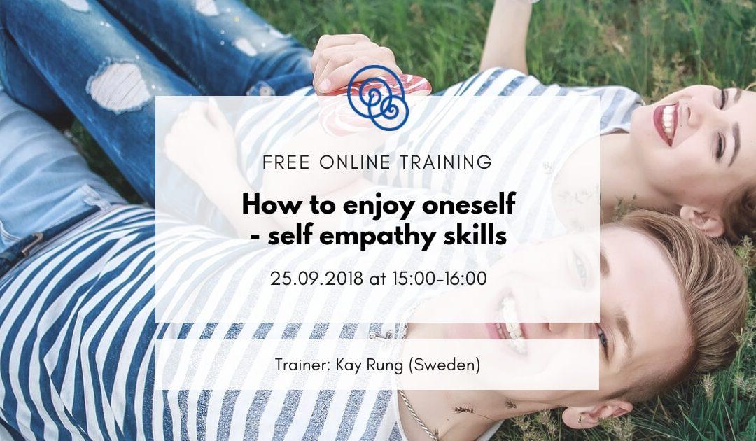 [In English] How to enjoy oneself – self empathy skills