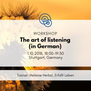 Time for Empathy Project Events Empathic Way Europe Workshops Melanie Herbst The Art of listening