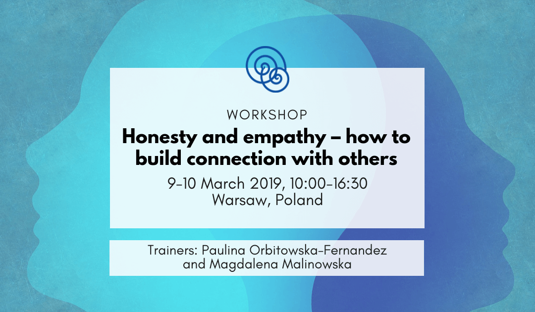 """[In English] Workshop """"Honesty and empathy – how to build connection with others"""""""