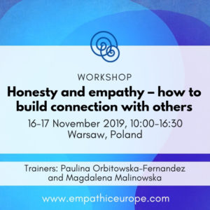 Workshop Honesty and empathy – how to build connection with others Empathic Way Europe