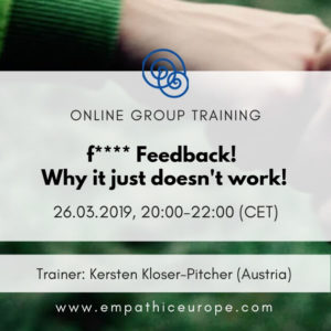 Feedback why it just does not work Time for Honesty Empathic Way Europe