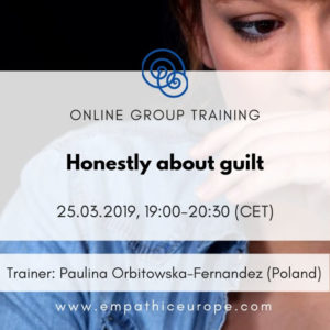 Honestly about guilt Paulina Orbitowska-Fernandez Time for Honesty Empathic Way Europe