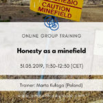 Honesty as a minefield Time for Honesty Empathic Way Europe
