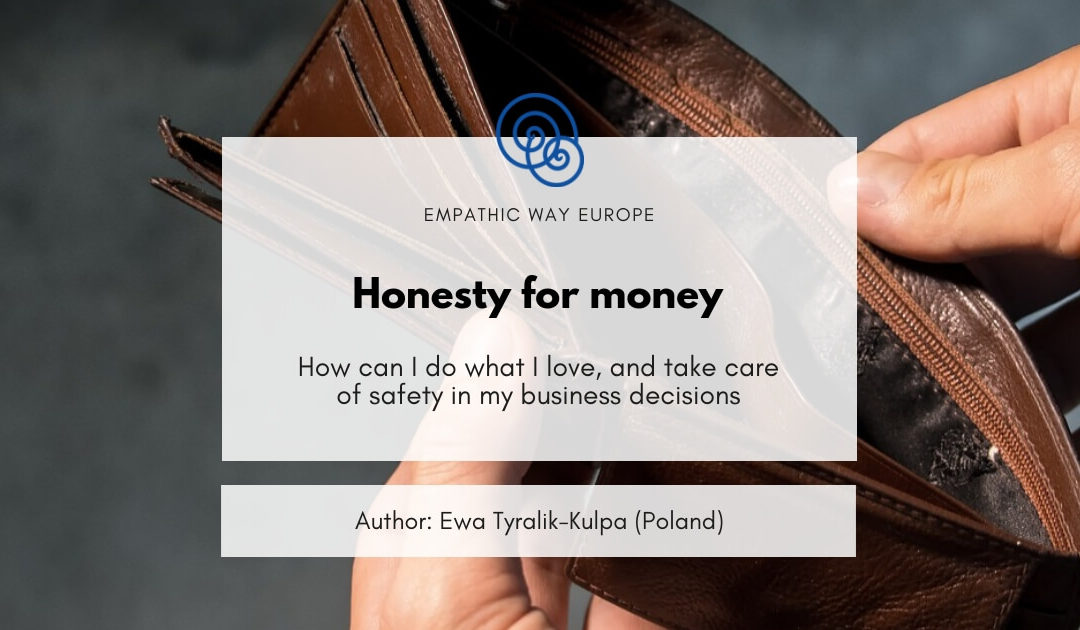 Honesty for money Ewa Tyralik Empathic Way Europe Time for Honesty