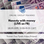 Honesty with money Ewa Tyralik-Kulpa Time for Honesty Empathic Way Europe