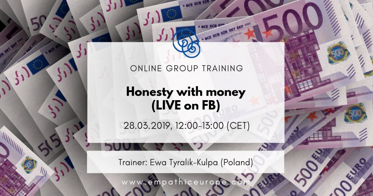 Honesty with money Ewa Tyralik-Kulpa Time for Honesty Empathic Way Europe