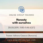 Honesty with ourselves Adriana Ceascai Time for Honesty Empathic Way Europe