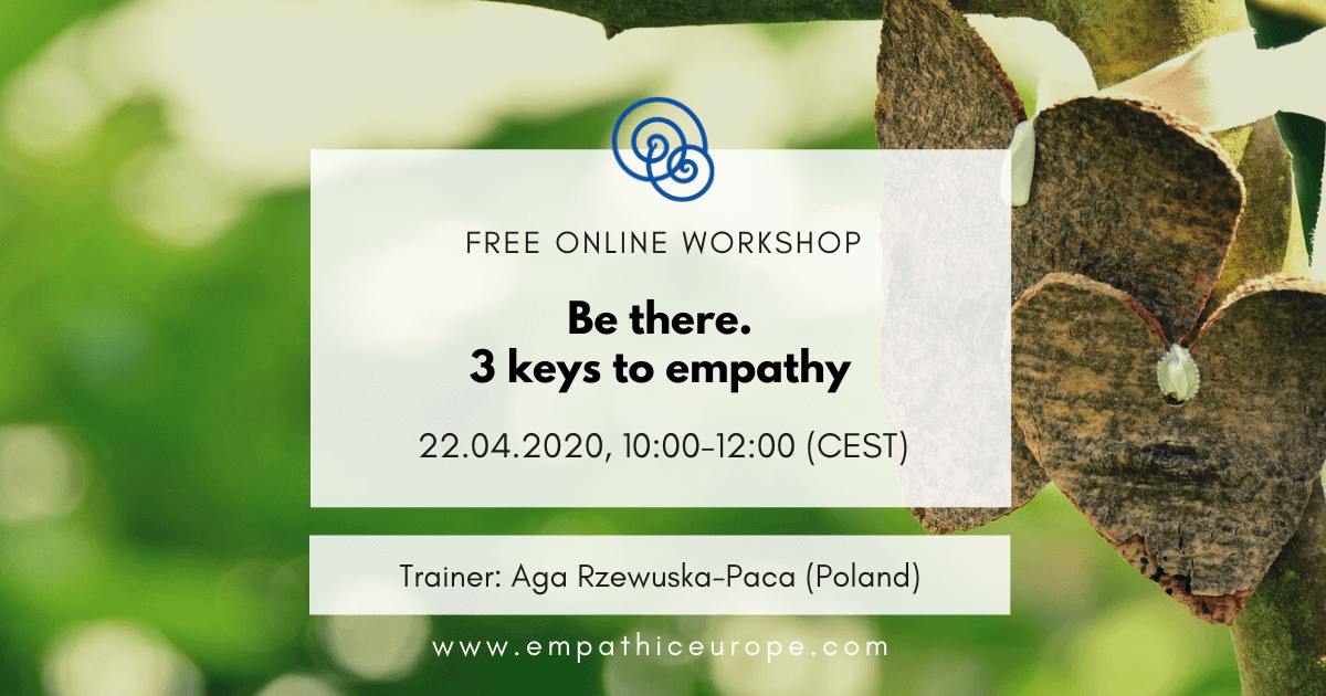Be there. 3 keys to empathy