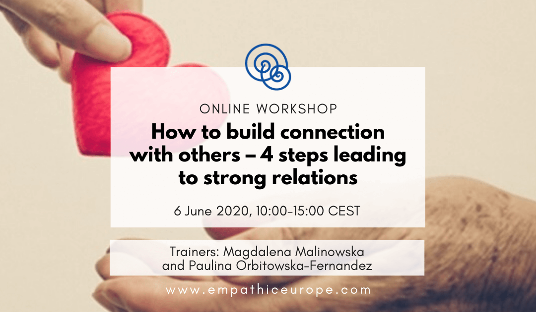 How to build connection with others – 4 steps leading to strong relations