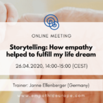 Storytelling How empathy helped to fulfill my life dream