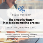 The empathy factor in a decision making process