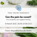 Can the pain be sweet? How empathy can support healing