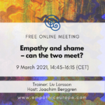 Empathy and shame – can the two meet? Liv Larsson