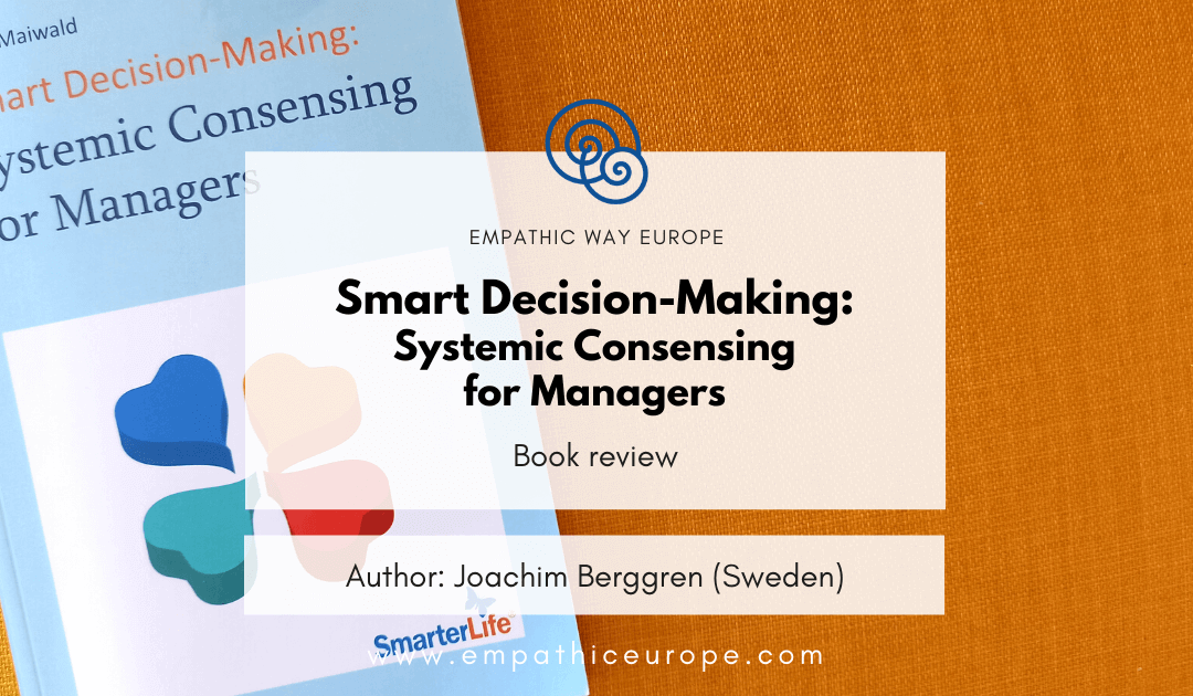 Smart Decision-Making: Systemic Consensing for Managers – book review
