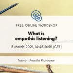 What is empathic listening?