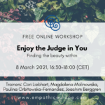 Enjoy the Judge in You - Finding the beauty within
