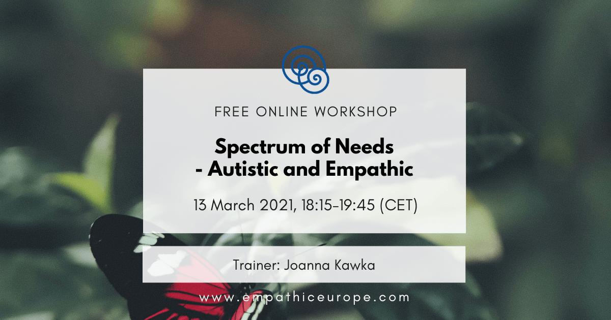 Spectrum of Needs - Autistic and Empathic