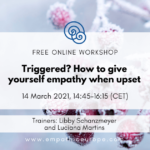 Triggered? How to give yourself empathy when upset