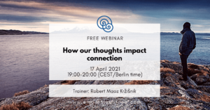 How our thoughts impact connection Robert Maoz Kržišnik
