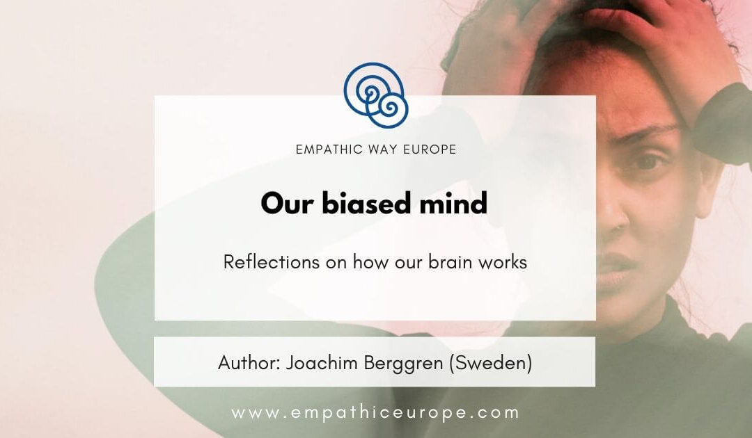 Our biased mind
